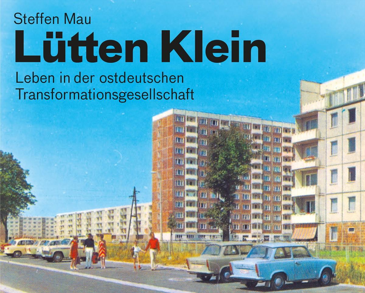 Steffen Mau – Lütten Klein / Lecture & Talk